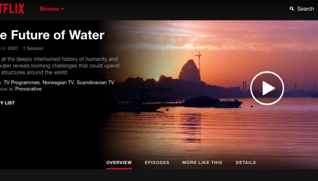 Slik presenteres dokumentarserien «En reise i vannets fremtid» påNetflix.