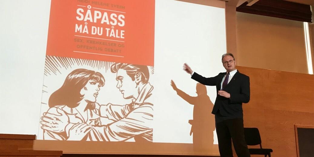 Leder i arbeidsgruppen mot seksuell trakassering i akademia, rektor Frank Reichert, anbefalte Heidi Helene Sveens bok Såpass må du tåle, om sex, krenkelser og offentlig debatt. Foto: Tove Lie