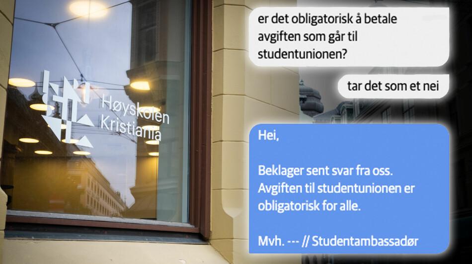 I en samtale mellom en student og Høyskolen Kristiania blir det påstått at avgiften er obligatorisk. Foto: Torkjell Trædal