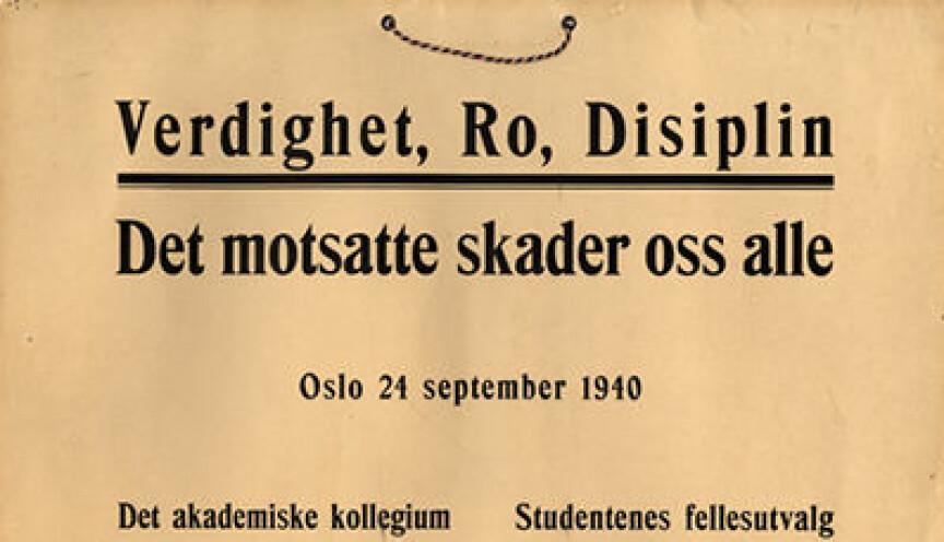 """Oppslag ved Universitetet i Oslo som viser """"den seipske ånd"""" i 1940."""