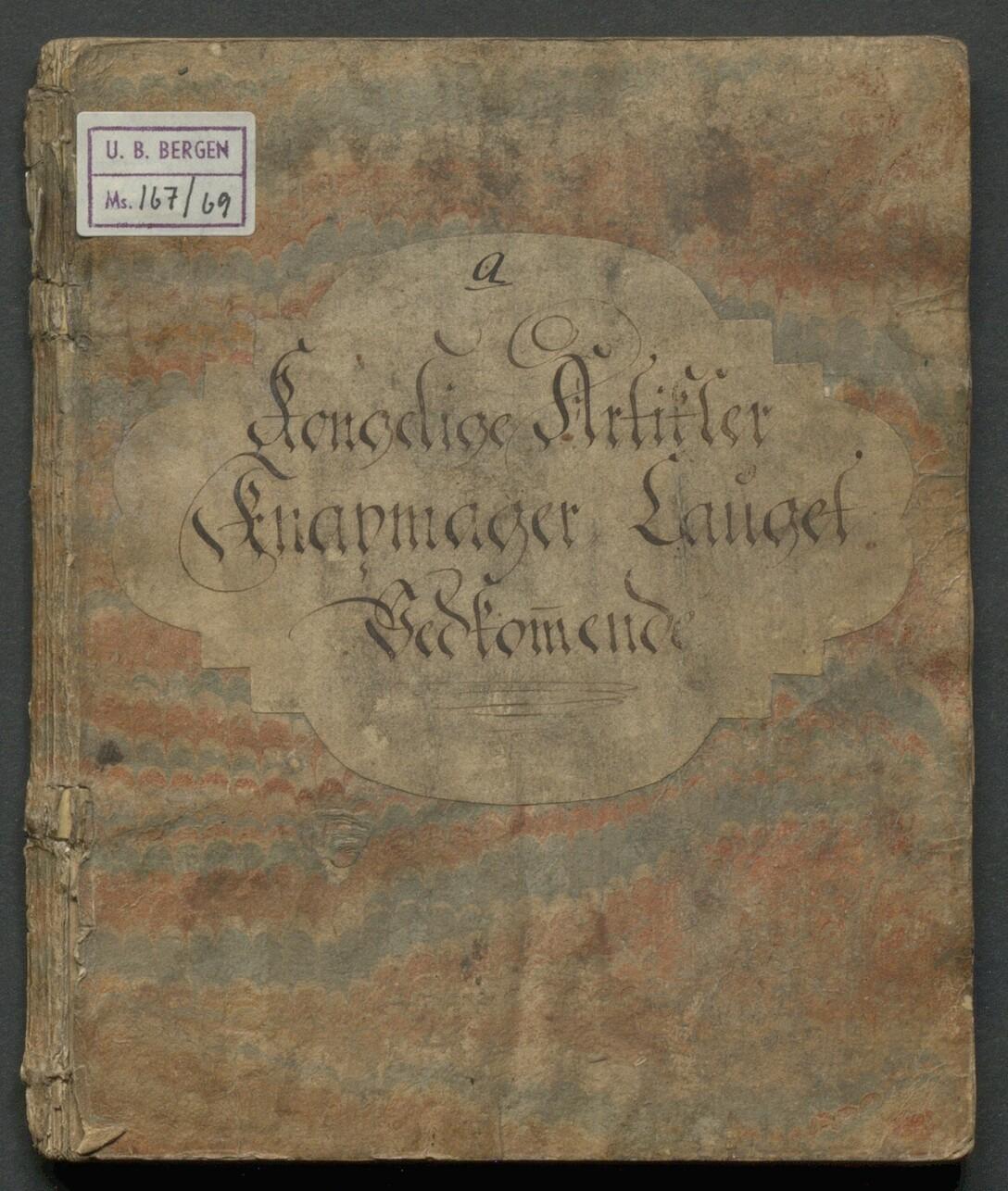Forsiden av ubb-ms-0167-05-69-a: «Kongelige Knapmager Lauget vedkommende».