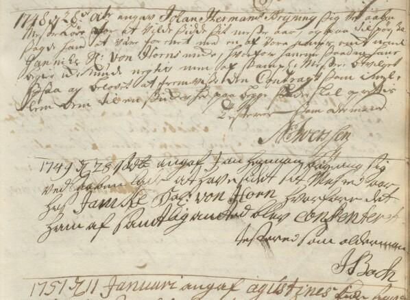 Den 28. oktober 1748 anførte laugets oldermann Niels Iversen i protokollen at Johann Harmann Brÿning skal begynne sitt mesterår hos Jannike von Horn, enken etter knappmakermester Tobias von Horn. Ett år senere det er Jacob Buch som er oldermann og bekrefter at mesteråret er fullført.