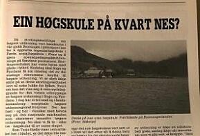I 1987 skreiv tidsskriftet Søkelys på Sogn og Fjordane om ein høgskule på kvart nes, for første gong. Er vi på veg dit igjen?