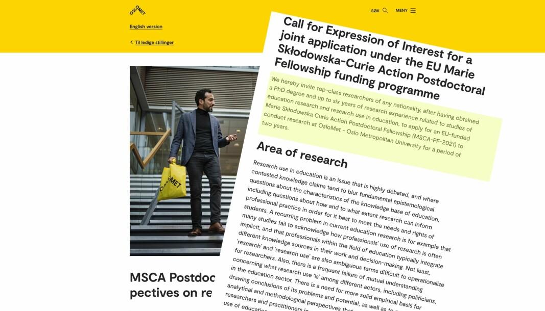 Forskere inviteres til å søke et annet sted, for å kunne ha muligheten til et postdoktor-opphold ved OsloMet.