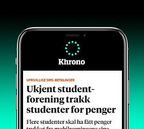 BLI VARSLET OM SISTE NYTTLast ned Khrono-appen og få varsel om de viktigste nyhetene - både nasjonalt og nær deg-