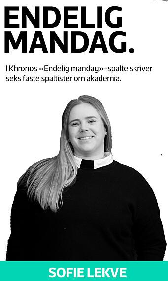 Sofie Lekve, Endelig mandag